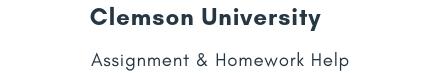 Clemson University Assignment &Homework Help